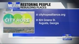 City Hope Alliance: Restoring people and rebuilding places